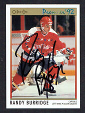 Randy Burridge #43 signed autograph auto 1992 O-Pee-Chee Premier Hockey Card