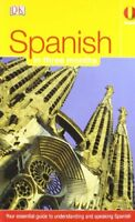 Spanish in Three Months: Your Essential Guide to Understanding and Speaking Sp,