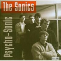 THE SONICS - PSYCHO-SONIC  CD NEW+