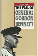 The Fall of General Gordon Bennett by A.B. Lodge