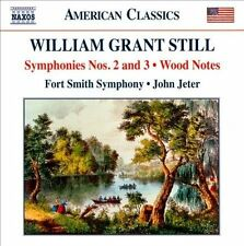 William Grant Still: Symphonies Nos. 2 and 3; Wood Notes, New Music