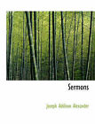 NEW Sermons by Joseph Addison Alexander