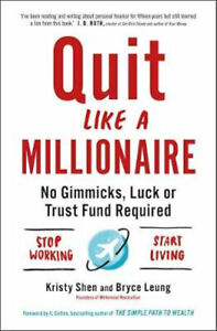 NEW Quit Like a Millionaire By Bryce Leung Paperback Free Shipping