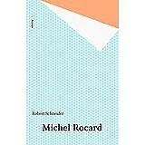 Robert Schneider - Michel Rocard - 2015 - Broché