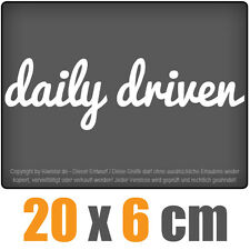 Daily driven 20 x 6 cm JDM decal sticker coche car blanco discos pegatinas
