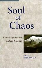 Soul of Chaos: Critical Perspectives on Gao Xingjian-ExLibrary