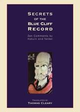 Secrets of the Blue Cliff Record : Zen Comments by Hakuin and Tenkei by...