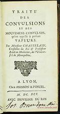 Médecine, neurologie, Traité des convulsions, 1691