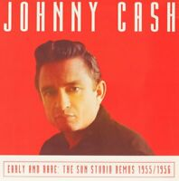 Johnny Cash - Early And Rare: The Sun Studio Demos 1955/1956 (2016)  CD  NEW