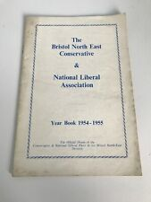 Bristol North East Conservative & National Liberal Association Year Book 1954-55