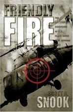 Friendly Fire: The Accidental Shootdown Of U.S. Black Hawks Over Northern Ira...