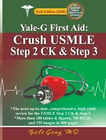 Yale-G First Aid: Crush USMLE Step 2CK & Step 3 (6th Edition)