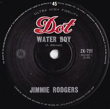 Jimmie Rodgers ORIG OZ 45 Water boy EX '64 Dot ZK721 Country pop