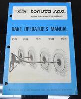 Tonutti S.P.A. Rake P3-83, P4-74, P5-79, 2P4-74, 2P5-79 Operator's Owners Manual