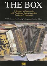 The Box: A Beginners Guide to the Irish Traditional Button Accordion by Hanrahan