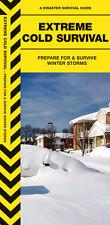 Extreme Cold Survival  Prepare for & Survive Winter Storms