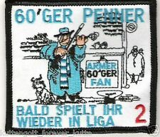 "Anti 1860 Aufnäher ""60´er PENNER""  Kutte Weste Fan Patch Block Kurve + neu +"