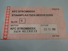 TICKET : KFC STROMBEEK - RWDM MOLENBEEK 23-12-2000