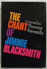 The Chant of Jimmie Blacksmith Thomas Keneally 1st USA HCDJ 1972  SCARCE