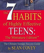 The 7 Habits of Highly Effective Teens by Sean Covey 9780762414741