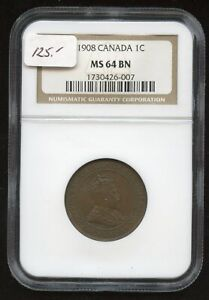 1908 Canada One Cent - NGC MS64 BN