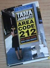 AREA CODE 212: New York Days .. Signed By TAMA JANOWITZ 2004 HC 1st/1st Full #