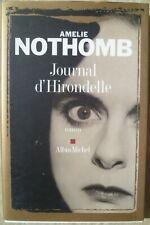 Amélie Nothomb - Journal d'Hirondelle - Albin Michel 2006