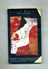Julian Barnes # THE PORCUPINE # Vintage International 1993 1A ED.