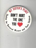 Vintage FEMINIST pin DOMESTIC VIOLENCE pinback BATTERED Women SHELTER