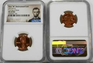 """2019-W 1C First """"W"""" Uncirculated Cent NGC MS 69 RD First Day of Issue Abe Label"""