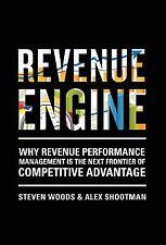 Revenue Engine by Woods, Steve, Shootman, Alex