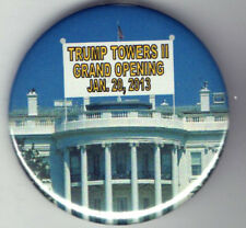 Donald TRUMP TOWERS II President pin WHITE HOUSE 2013 pinback