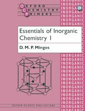 Essentials of Inorganic Chemistry 1: v. 1 (Oxford Chemistry Primers)-D. M. P. M