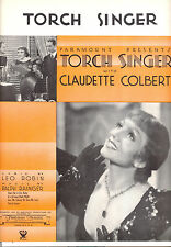 "TORCH SINGER Sheet Music ""Torch Singer"" Claudette Colbert"