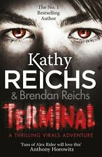 KATHY REICHS _____ TERMINAL _____ BRAND NEW ____ FREEPOST UK