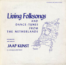 Jaap Kunst - Living Folksongs and Dance-Tunes Netherlands [New CD]