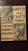 """""""Artist and Craftsman"""" Contrast, Similarity, Influence, by H. Ruhemann, 1948"""