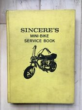 Vintage Sincere's Mini-Bike Service Book 62927e Ewers 1972! Rare!