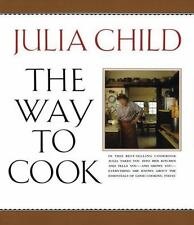 The Way to Cook by Julia Child (1993, Paperback)
