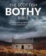 La Bibbia scozzese Bothy Geoff Allan Tascabili NUOVO LIBRO Gratuito UK Consegna