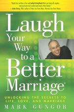 Laugh Your Way to a Better Marriage: Unlocking the