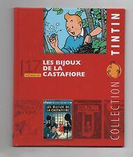 Collection Tintin Moulinsart Hachette 2011. n°17 Les Bijoux de la Castafiore