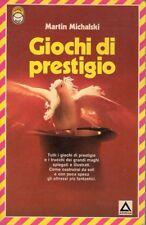 GIOCHI DI PRESTIGIO MARTIN MICHALSKI 1989 ARMENIA EDITORE (UA334)