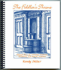 The Fiddler's Throne: RANDY MILLER'S Unique Collection of 375 Fiddle Tunes