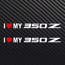 I love my 350z decal sticker heart for nissan 350z set of 2 decals