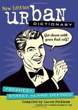Urban Dictionary: Freshest Street Slang Defined