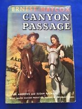 CANYON PASSAGE - FIRST PHOTOPLAY EDITION INSCRIBED BY ERNEST HAYCOX