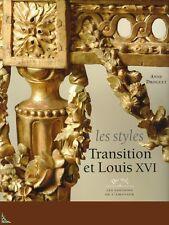 Les Styles Transition et Louis XVI, livre de A. Droguet