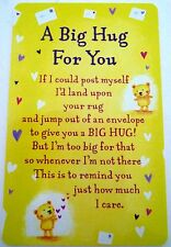 "HEARTWARMER KEEPSAKE MESSAGE CARD ""A BIG HUG FOR YOU"" WITH BEAUTIFUL VERSE"
