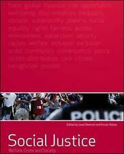 Social Justice: Welfare, Crime and Society: Welfare, Crime and Society by Janet…